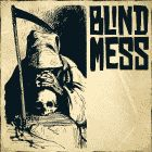 Blind Mess - Blind Mess