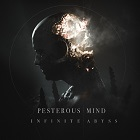 Pesterous Mind-Infinite Abyss