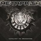 Metaprism - Catalyst to Awakening 2500