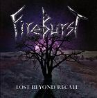Fireburst-Lost Beyond Recall